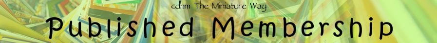 CDHM The Miniature Way imag Published Membership